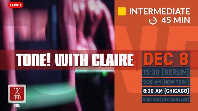 Tone | 12/8/20 | Claire