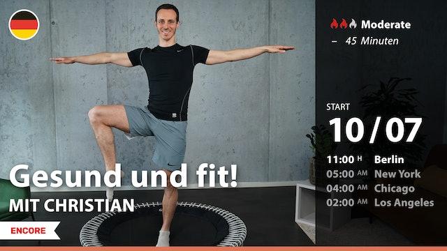[ENCORE] Gesund und fit! | 7/10/21 | Christian