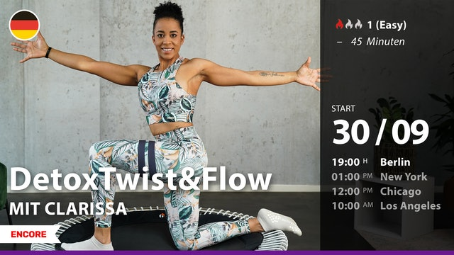 [ENCORE] DetoxTwist&Flow   9/30/21   Clarissa