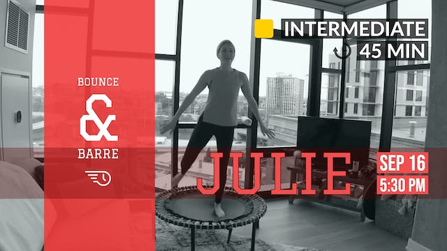 Jazzy Barre + Bounce | 9/16/20 | Julie