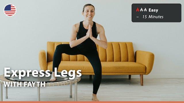 Express Legs | 10/5/21 | Fayth