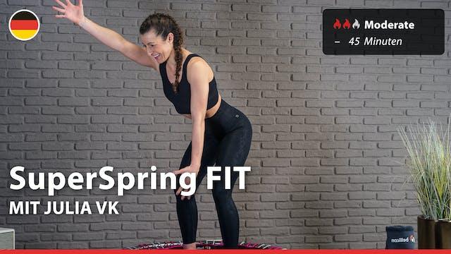 SuperSpring FIT | 4/20/21 | Julia vK.