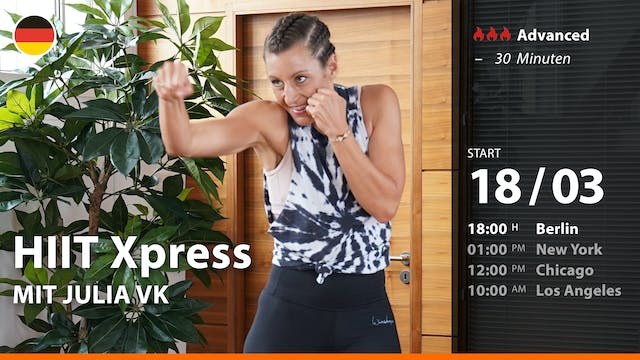 HIIT Xpress | 3/18/21 | Julia vK.