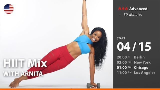 [PREMIERE] HIIT Mix | 4/15/21 | Arnita