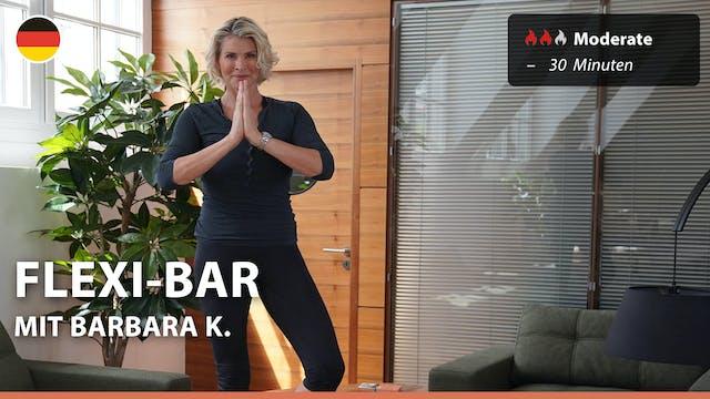 FLEXI-BAR | 6/23/21 | Barbara