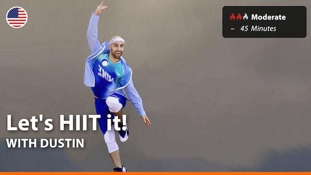 Let's HIIT it! | 7/10/21 | Dustin
