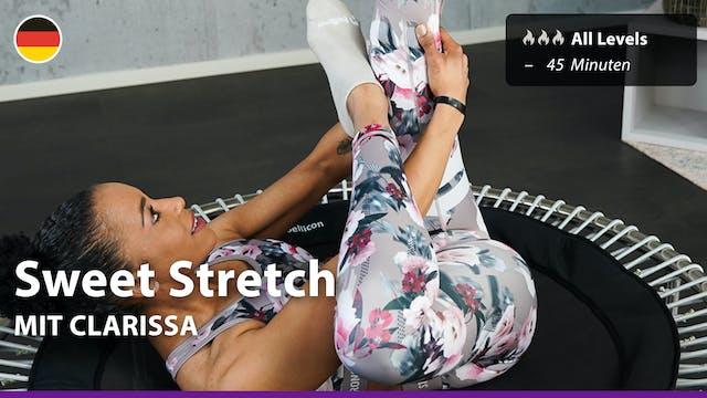 Sweet Stretch | 8/8/21 | Clarissa