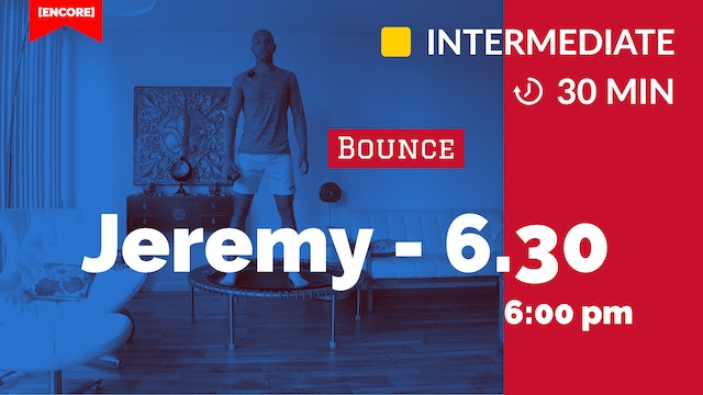 [ENCORE] Full Body Bounce! | 6/30/20 | Jeremy