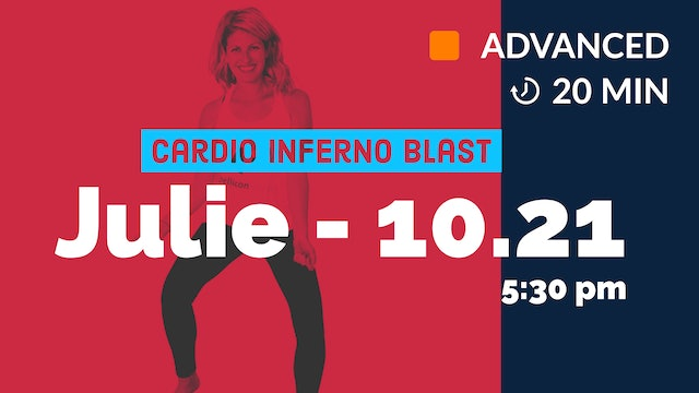 Cardio Inferno Blast! Week TWO | 10/21/20 | Julie
