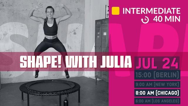 SHAPE IT series 3.0 - Core & Cardio | 7/24/20 | Julia