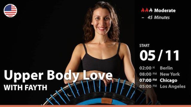 [PREMIERE] Upper Body Love   5/11/21 ...