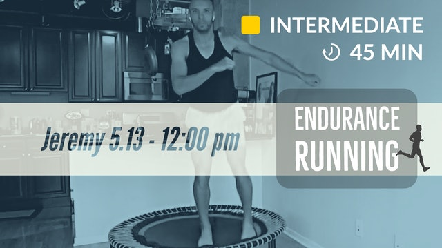Endurance Run | 5/13/20 | Jeremy