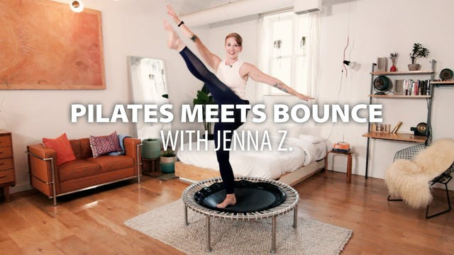 Pilates meets Bounce with Jenna Z.
