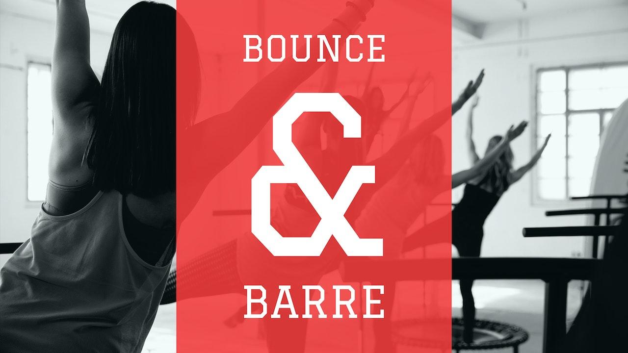 Bounce & Barre