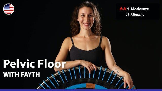 Pelvic Floor | 4/18/21 | Fayth