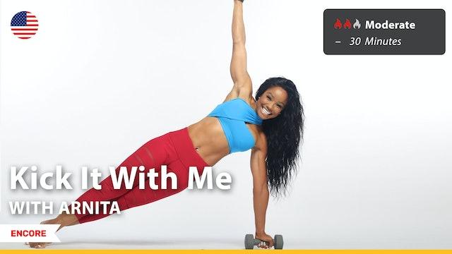 [ENCORE] Kick It With Me | 9/20/21 | Arnita