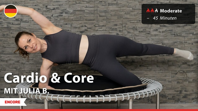 [ENCORE] Cardio & Core | 8/20/21 | Julia B.
