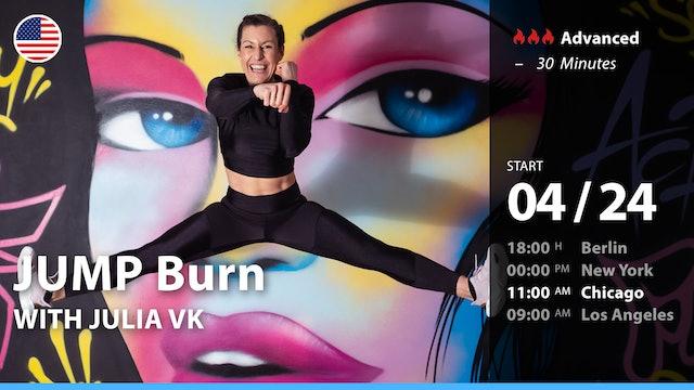 [PREMIERE] JUMP Burn | 4/24/21 | Julia vK.