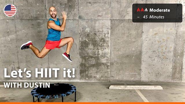 Let's HIIT it! | 8/21/21 | Dustin