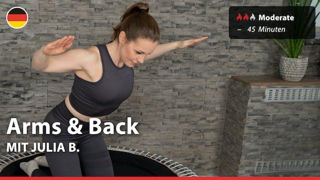 Arms & Back | 8/27/21 | Julia B.