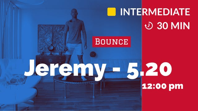 Core Burn and Bounce! | 5/20/20 | Jeremy