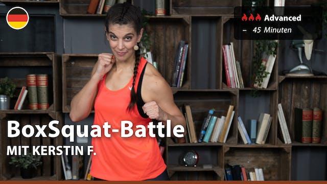 BoxSquat-Battle | 5/10/21 | Kerstin