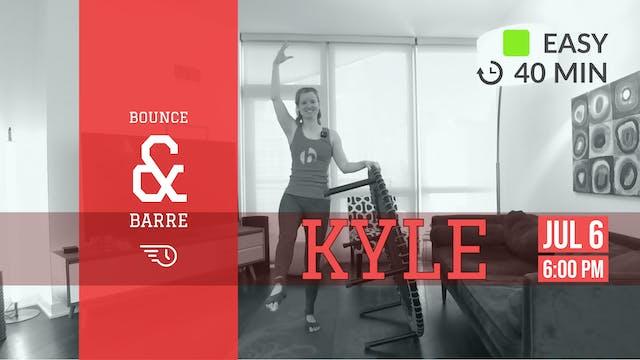 Barre + Bounce Basics | 7/6/20 | Kyle