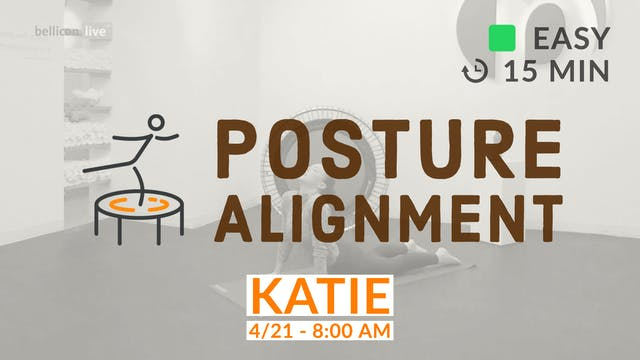 15 Minute Posture Fix | 4/21/20 | Katie