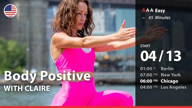 [PREMIERE] Body Positive | 4/13/21 | Claire