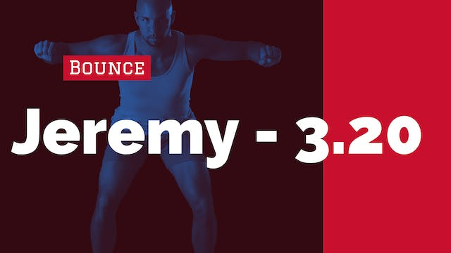 Arm + Leg Bounce | 3/20/20 | Jeremy