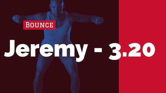 Arm + Leg Bounce | 3/20/20 | Jeremy
