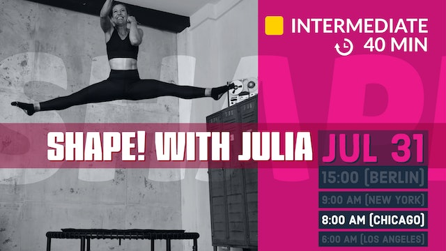 SHAPE IT Series 6.0 Abs & Cardio | 7/31/20 | Julia