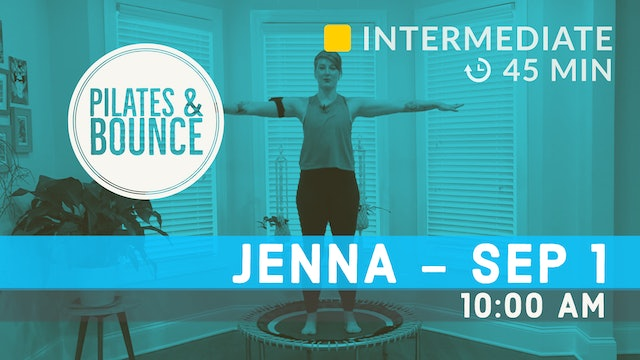 Pilates Meets Bounce | 9/1/20 | Jenna
