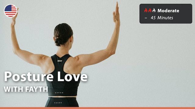 Posture Love | 6/8/21 | Fayth