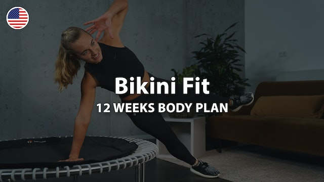 Bikini Fit Series | Body Plan | 12 Weeks