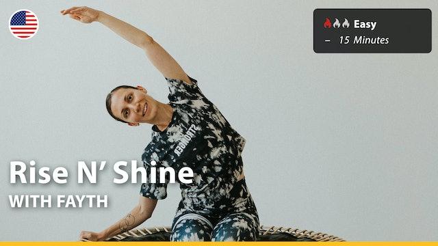 Rise N' Shine | 10/17/21 | Fayth