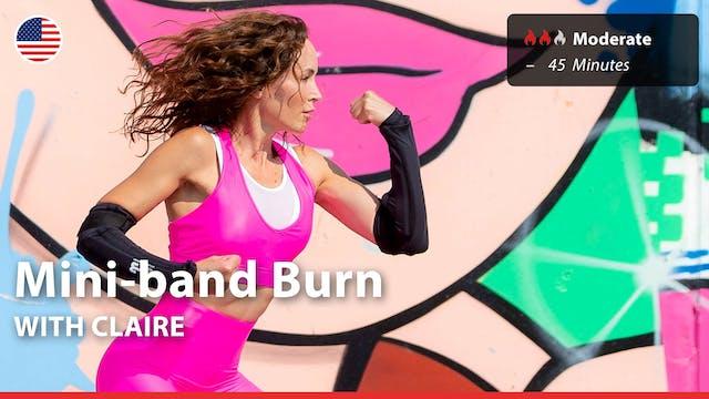 Mini-band Burn | 3/23/21 | Claire