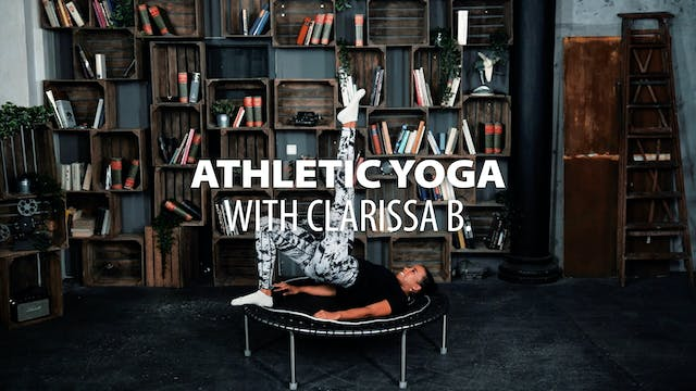 Athletic Yoga with Clarissa B.