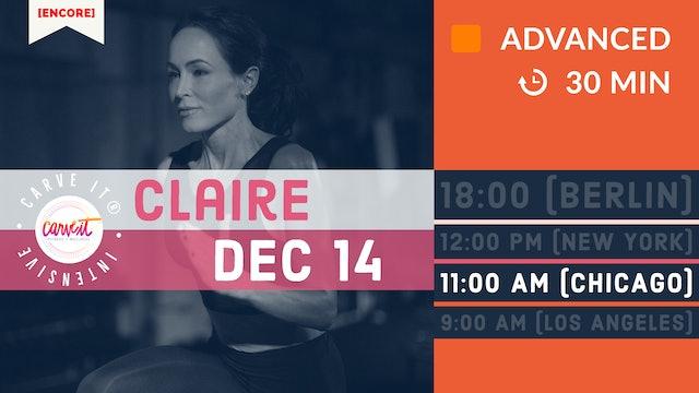 [ENCORE] Carve It® | INTENSIVE | 12/14/20 | Claire