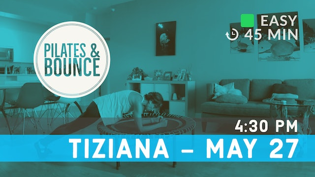 Straight Back, Better Posture Bounce | 5/27/20 | Tiziana