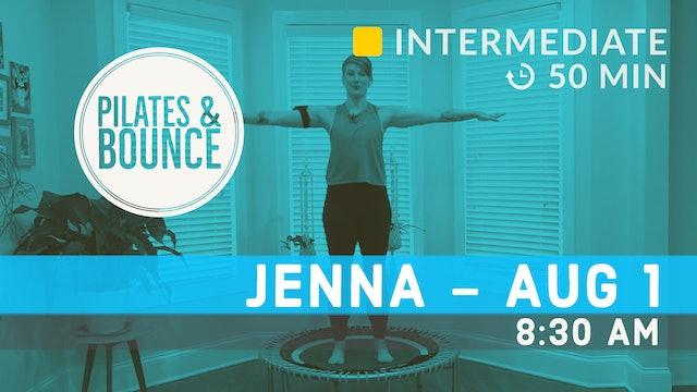 Pilates Meets Bounce | 8/1/20 | Jenna