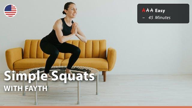 Simple Squats | 8/31/21 | Fayth