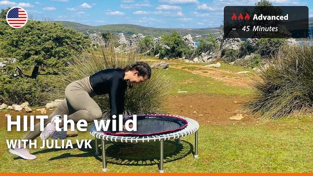 HIIT the wild | 4/28/21 | Julia vK.