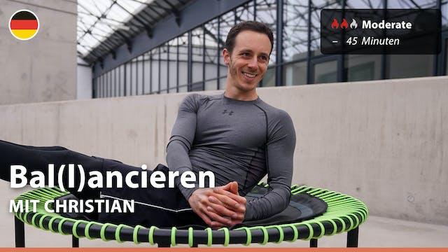 Bal(l)ancieren | 4/28/21 | Christian