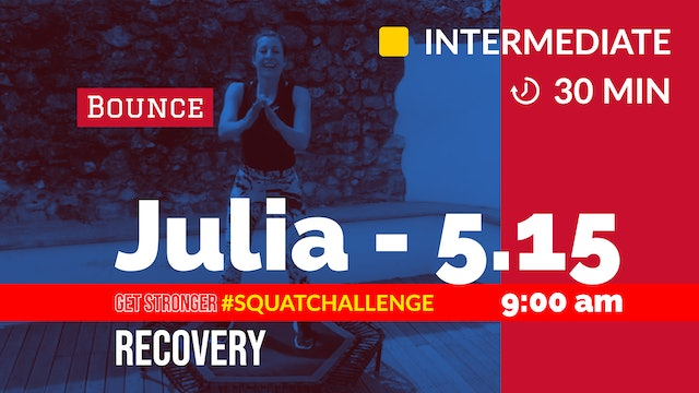 STRONGER CHALLENGE WEEK #1 Recovery Bounce | 5/15/20 | Julia
