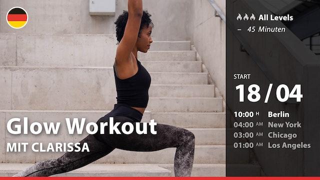 [PREMIERE] Glow Workout | 4/18/21 | Clarissa