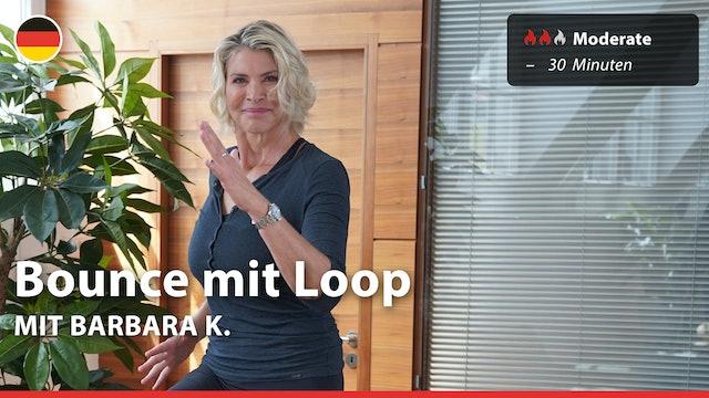 Bounce mit Loop   7/14/21   Barbara