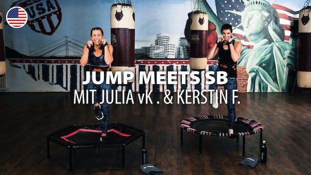 JUMP MEETS SB with Julia vK. & Kersti...