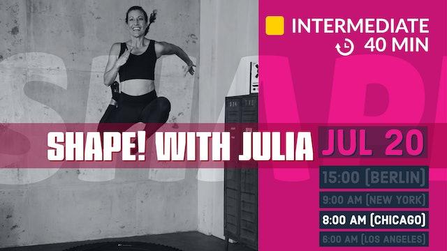 SHAPE IT Series 1.0 - Legs & Cardio | 7/20/20 | Julia