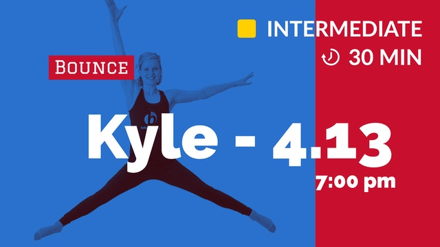 Bounce in 30: Latin & Lunges | 4/13/20 | Kyle